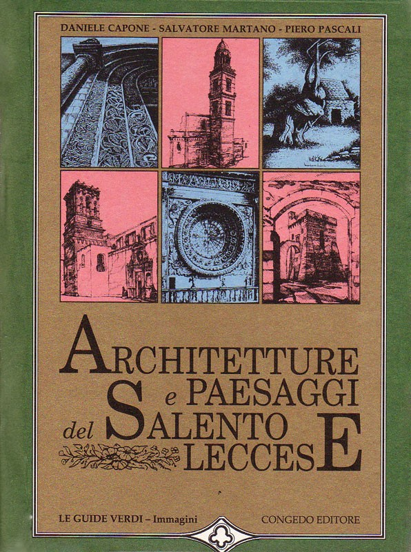 Architetture e paesaggi del Salento leccese