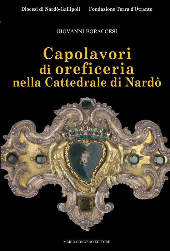 Capolavori di oreficeria nella Cattedrale di Nardò