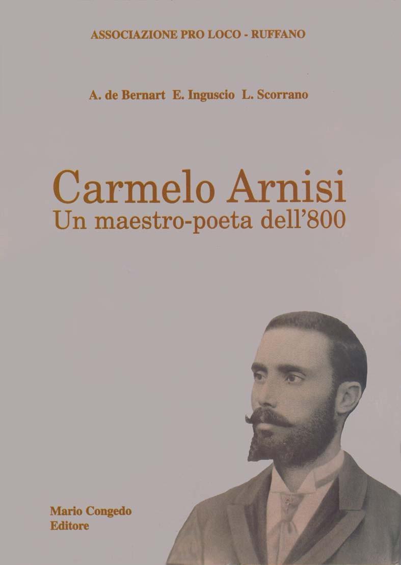 Carmelo Arnisi. Un maestro-poeta dell'800