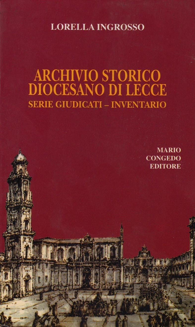 Archivio Storico Diocesano di Lecce. Serie Giudicati - Inventario