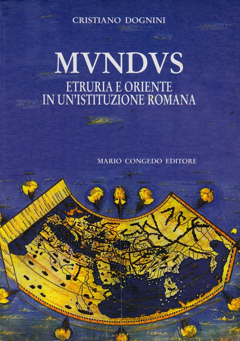Mundus. Etruria e Oriente in un'istituzione romana