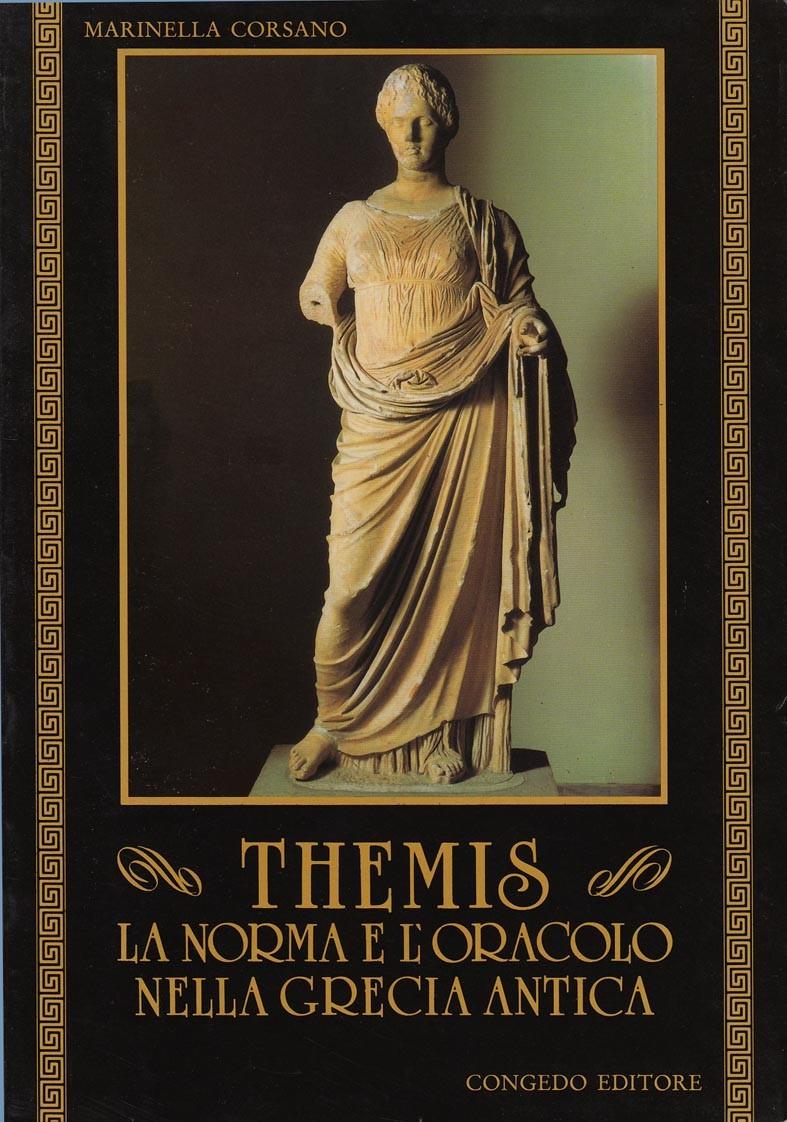 Themis - La norma e l'oracolo nella Grecia antica