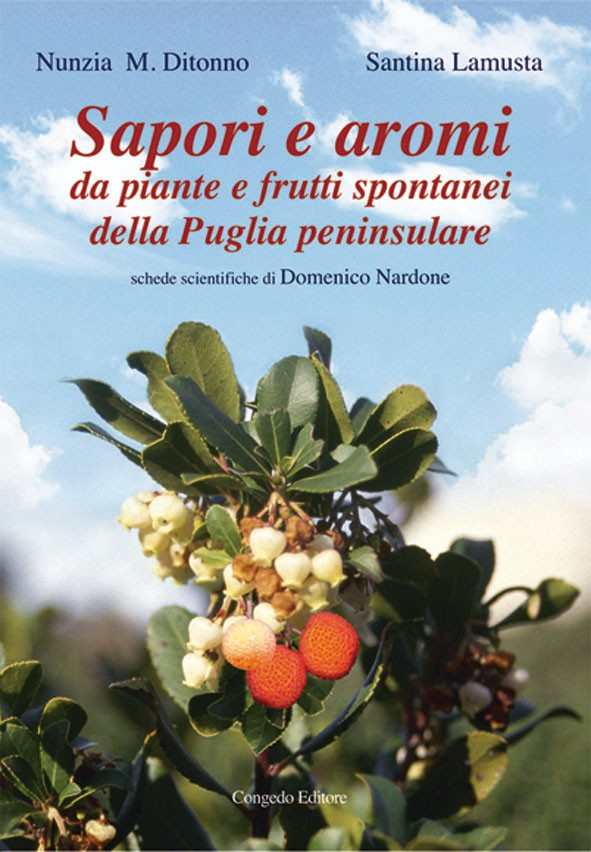 Sapori e aromi da piante e frutti spontanei della Puglia peninsulare