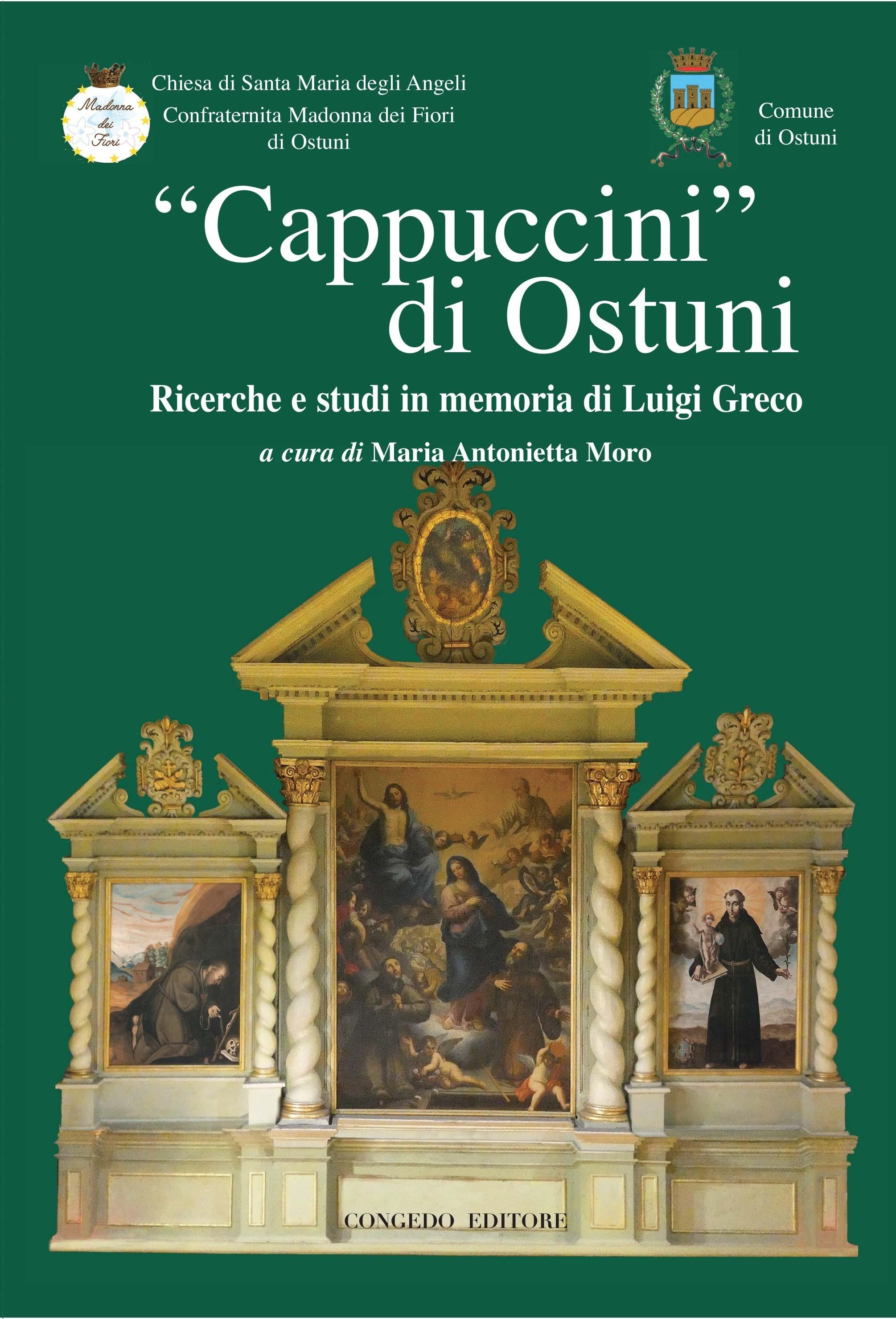 """""""Cappuccini di Ostuni"""". Ricerche e studi in memoria di Luigi Greco"""