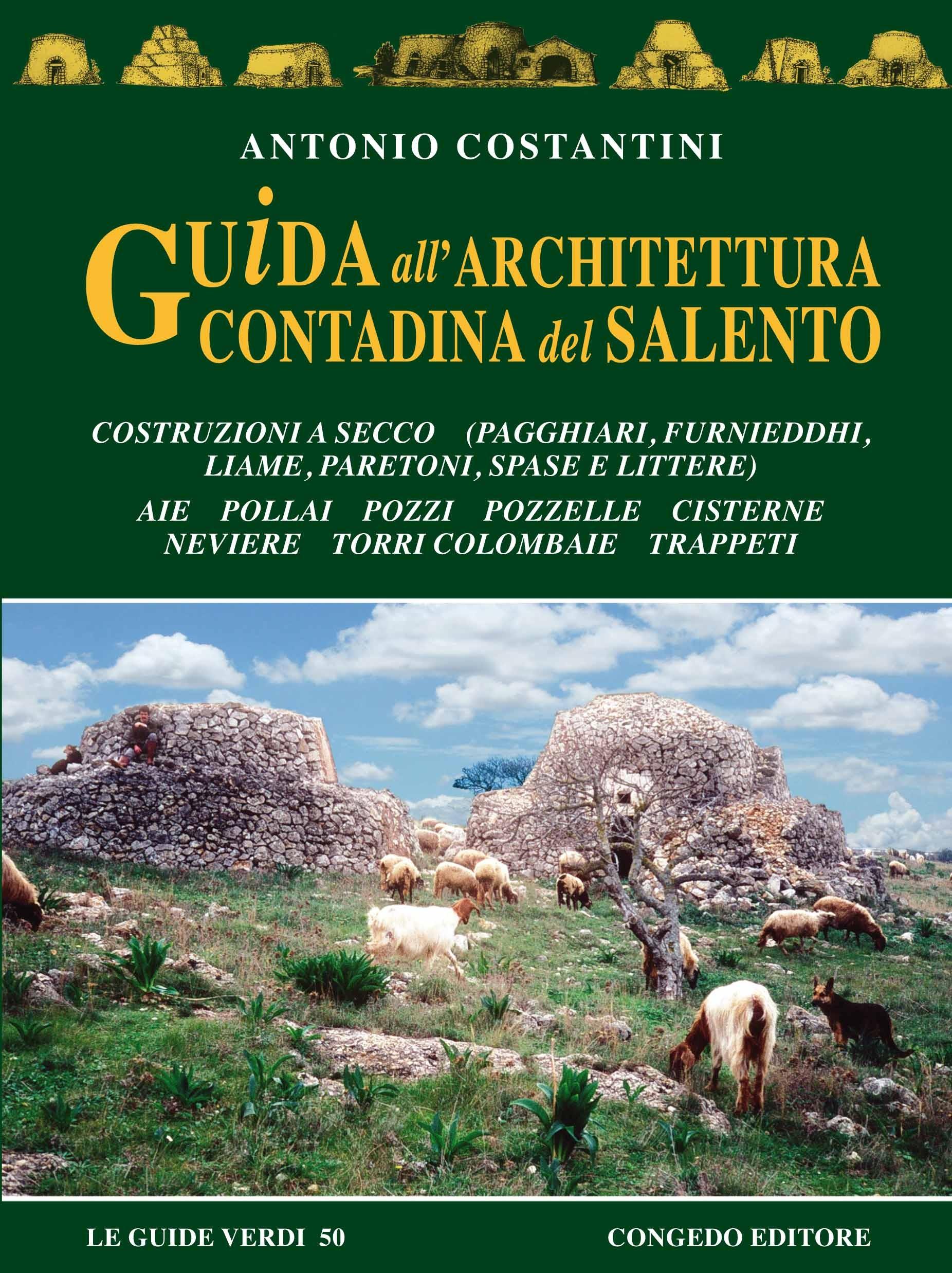 Guida all'architettura contadina del Salento