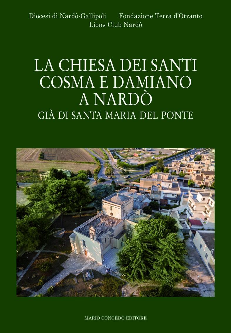 La chiesa dei Santi Cosma e Damiano a Nardò già di Santa Maria del Ponte