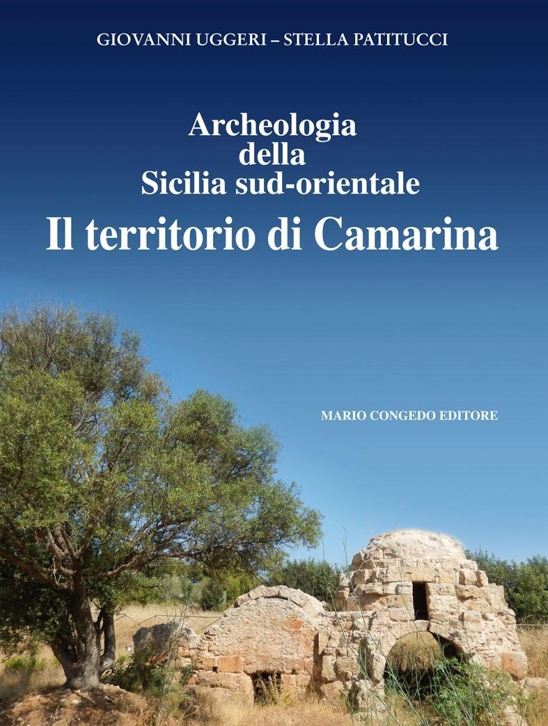 Archeologia della Sicilia sud-orientale. Il territorio di Camarina