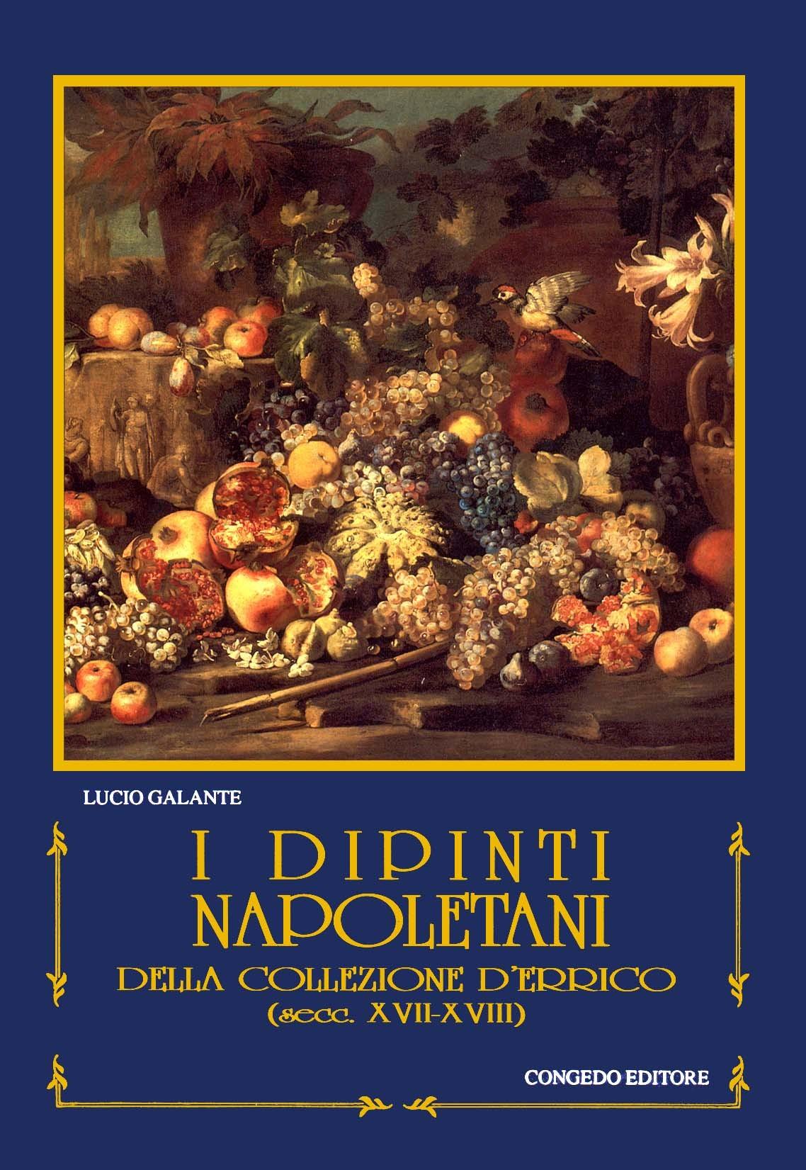 I dipinti napoletani della collezione D'Errico (secc. XVII-XVIII)