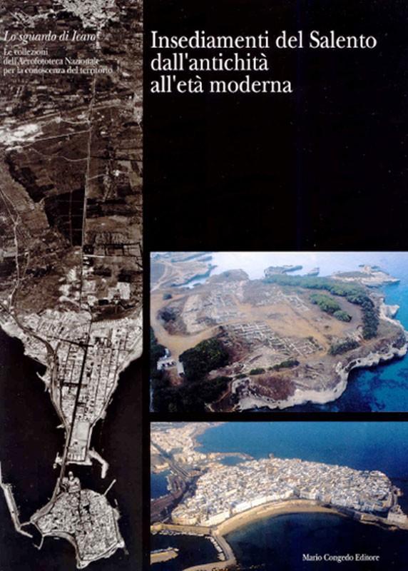 Insediamenti del Salento dall'antichità all'età moderna