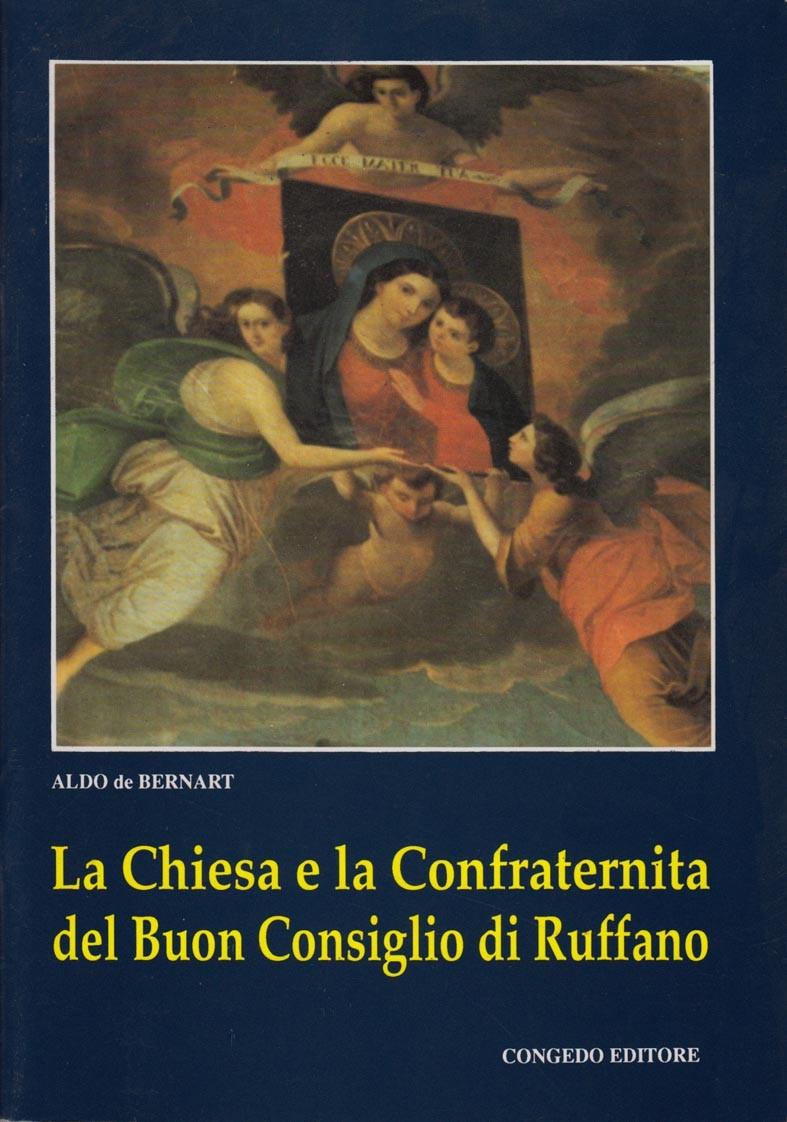 La chiesa e la Confraternita del Buon Consiglio di Ruffano