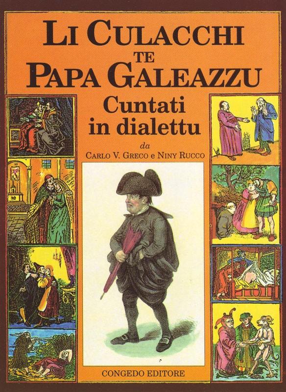 Li Culacchi te Papa Galeazzu cuntati in dialettu