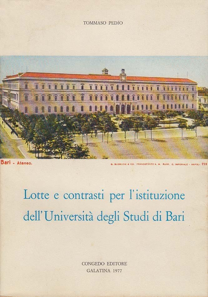 Lotte e contrasti per l'istituzione dell'Università degli Studi di Bari