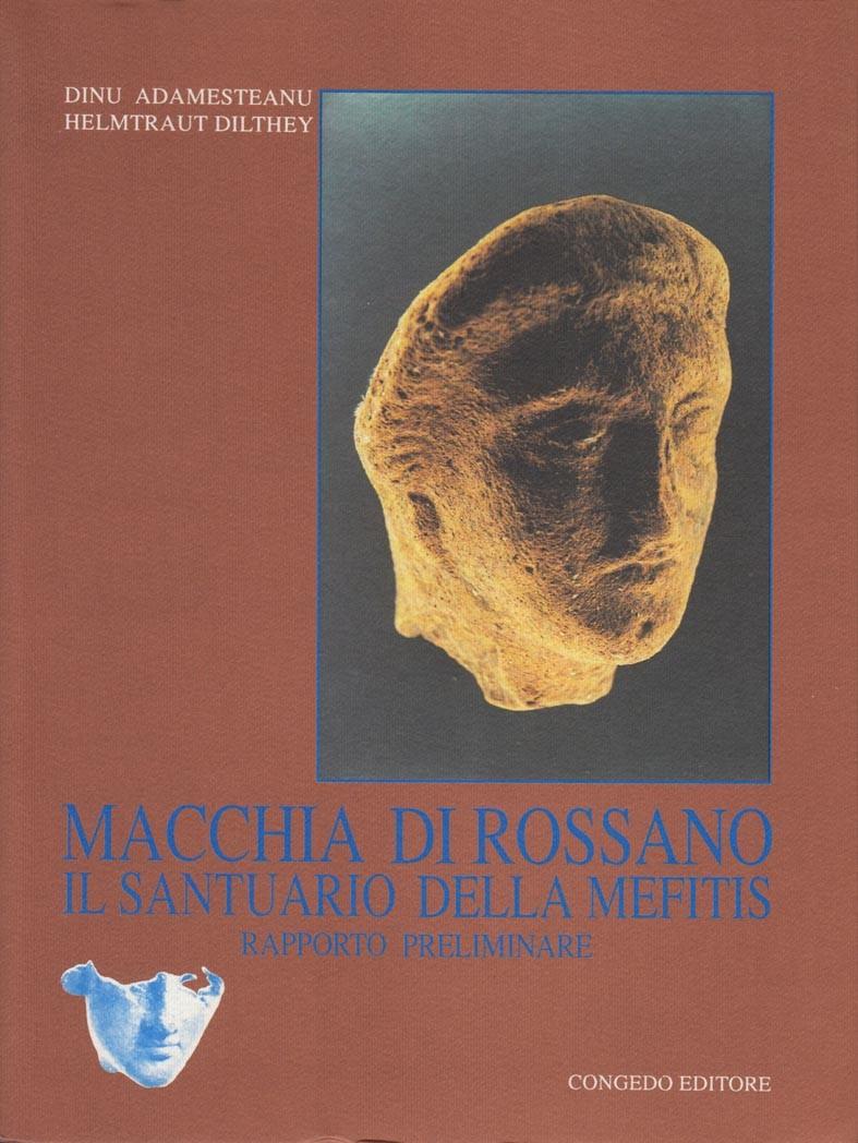 Macchia di Rossano - Il santuario della Mefitis