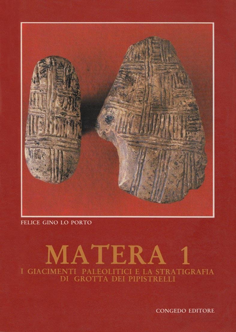 Matera 1 - I giacimenti paleolitici e la stratigrafia di Grotta dei Pipistrelli