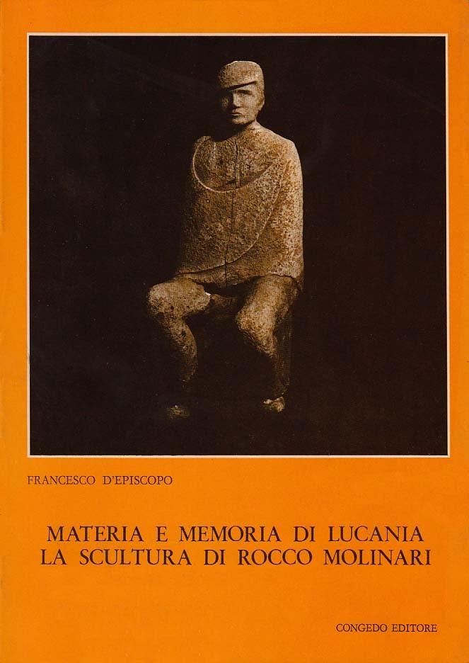 Materia e memoria di Lucania: la scultura di Rocco Molinari
