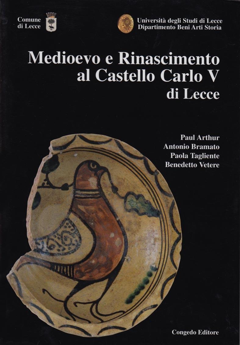 Medioevo e Rinascimento al Castello Carlo V di Lecce