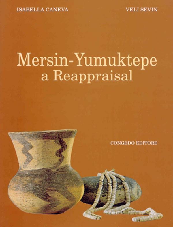 Mersin-Yumuktepe a Reappraisal