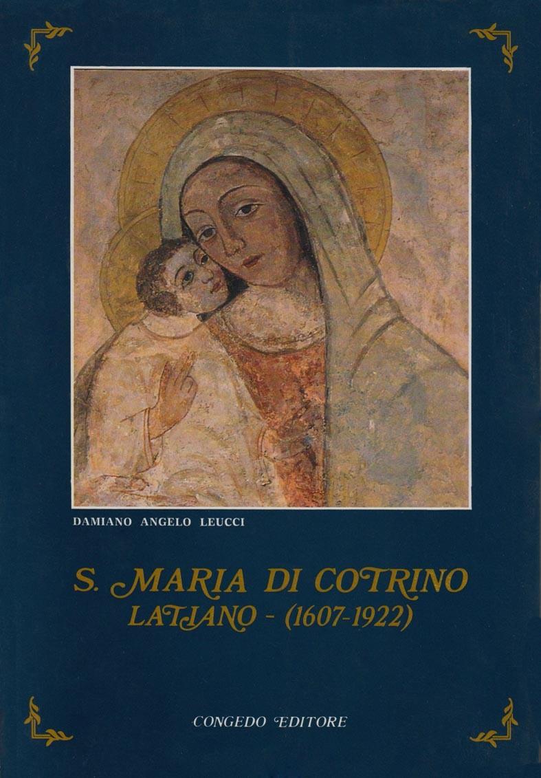 Santa Maria di Cotrino. Latiano (1607-1922)