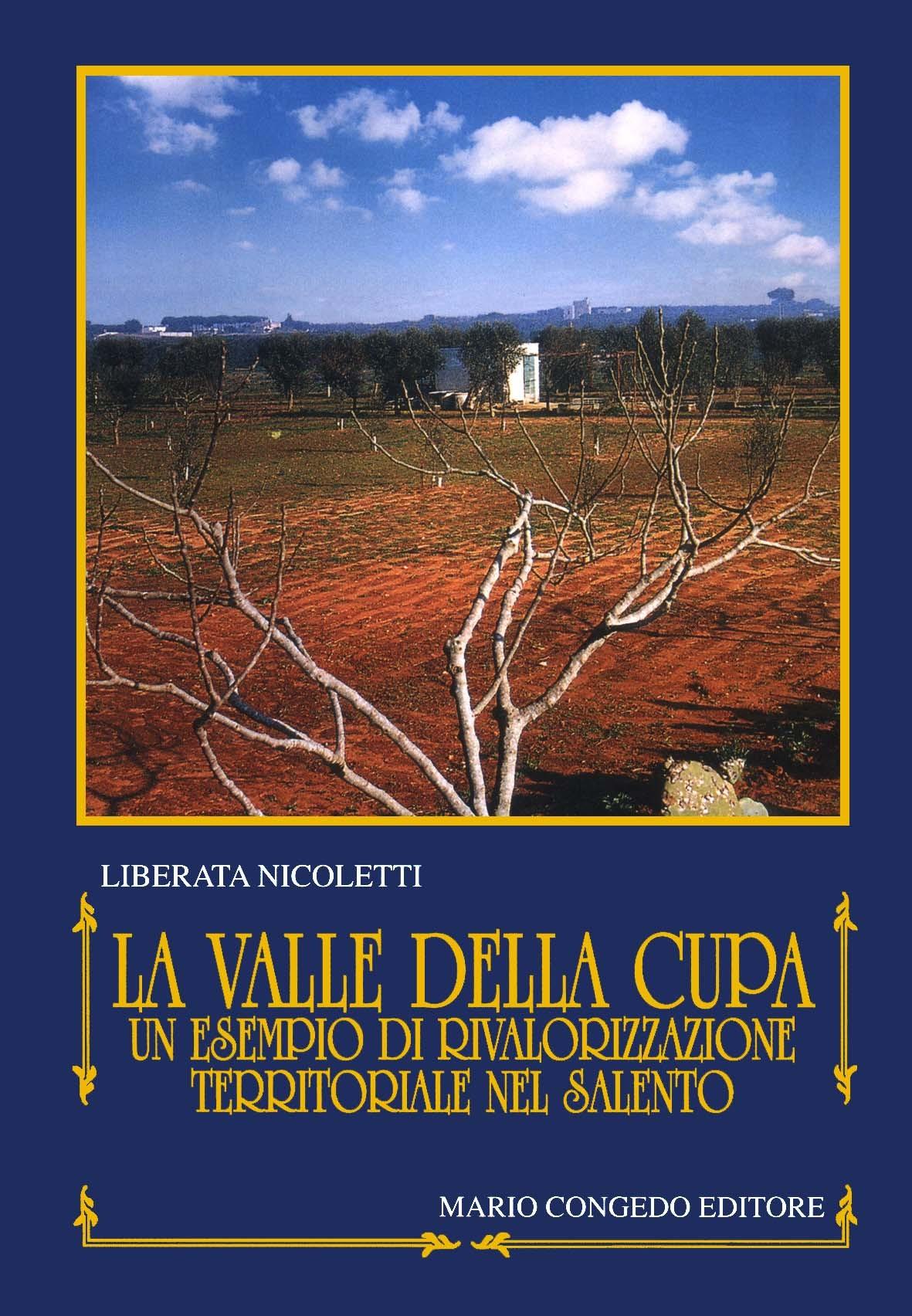 La Valle della Cupa. Un esempio di rivalorizzazione territoriale nel Salento