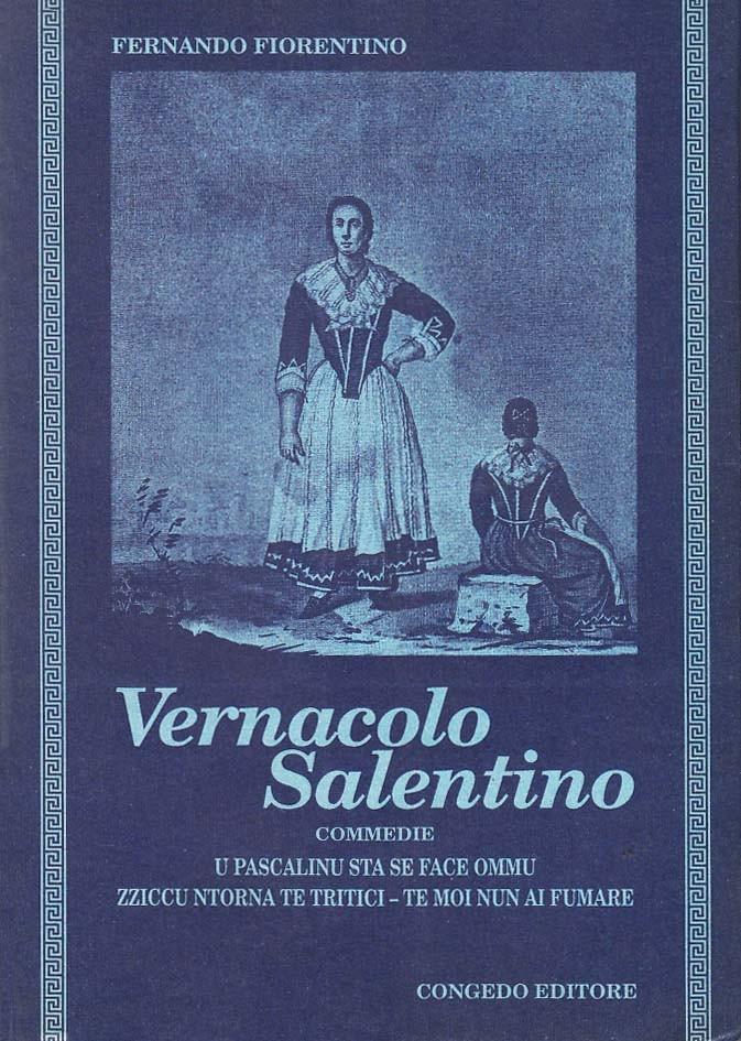 Vernacolo salentino. Commedie