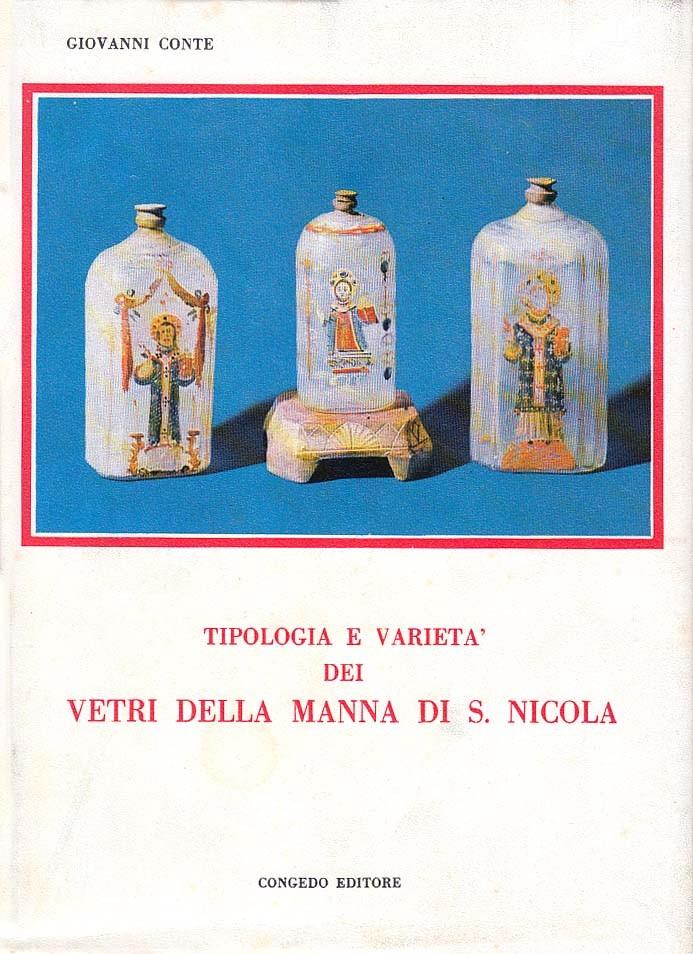 Tipologia e varietà dei vetri della manna di S. Nicola