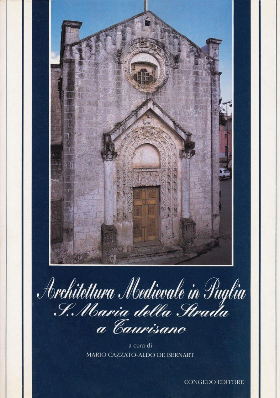 Architettura medioevale in Puglia - S. Maria della Strada a Taurisano