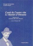 Canti de l'autra vita. Li Martiri d'Otrantu.