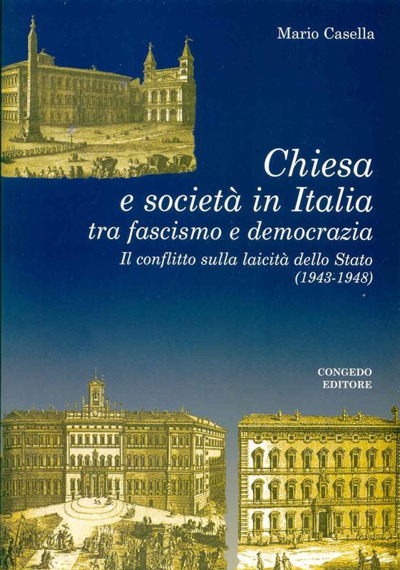 Chiesa e societa' in Italia tra fascismo e democrazia