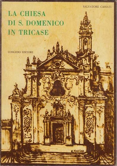 La chiesa di S. Domenico in Tricase