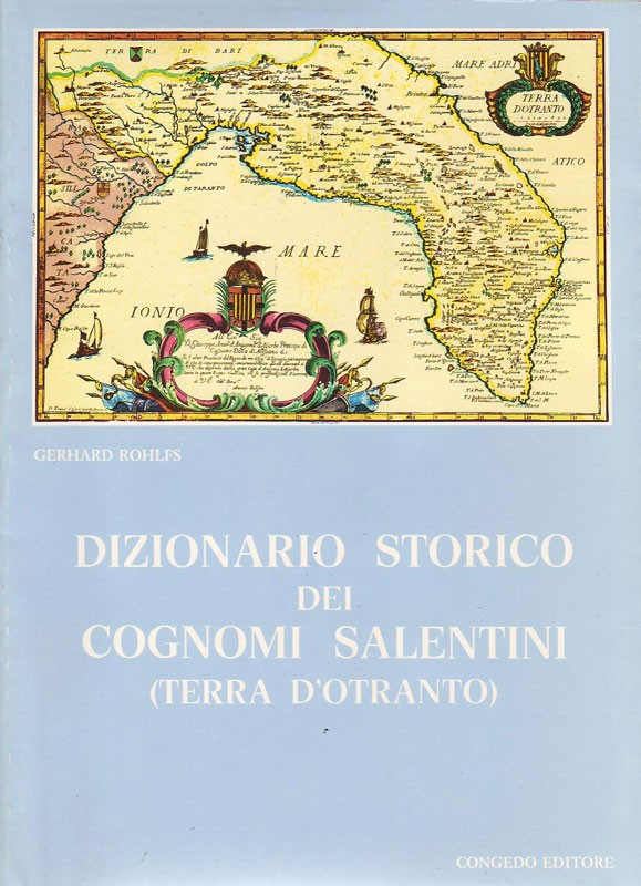 Dizionario storico dei cognomi salentini (Terra d'Otranto)