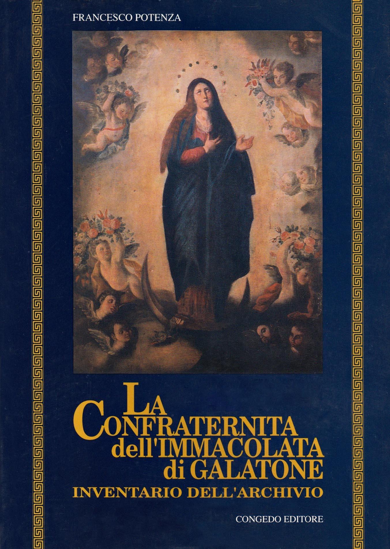 La Confraternita dell'Immacolata di Galatone. Inventario dell'archivio