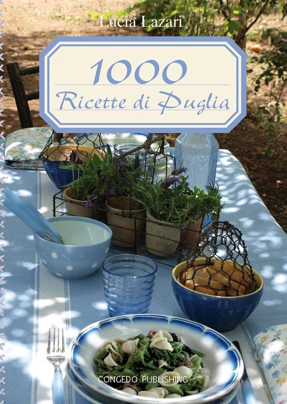 1000 ricette di Puglia