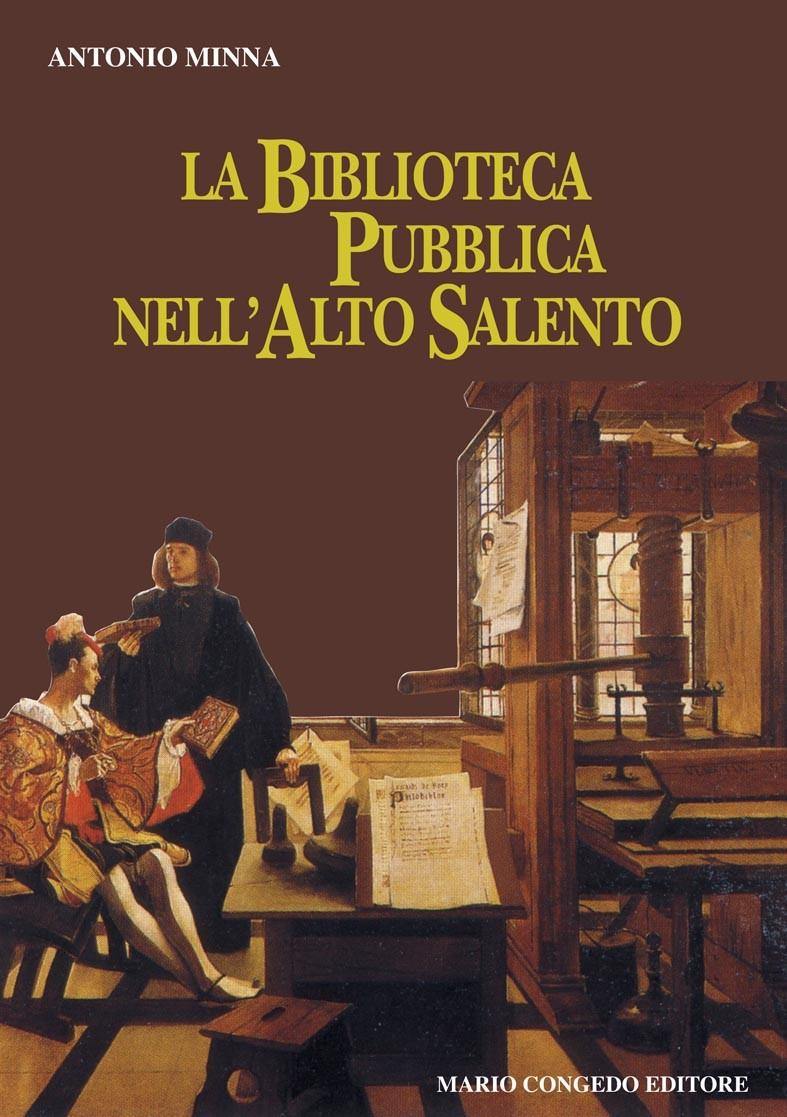 La Biblioteca Pubblica nell'Alto Salento