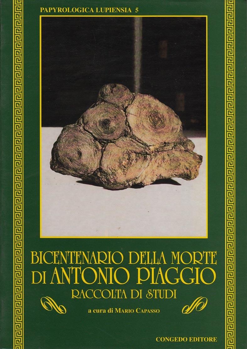 Bicentenario della morte di Antonio Piaggio. Raccolta di studi