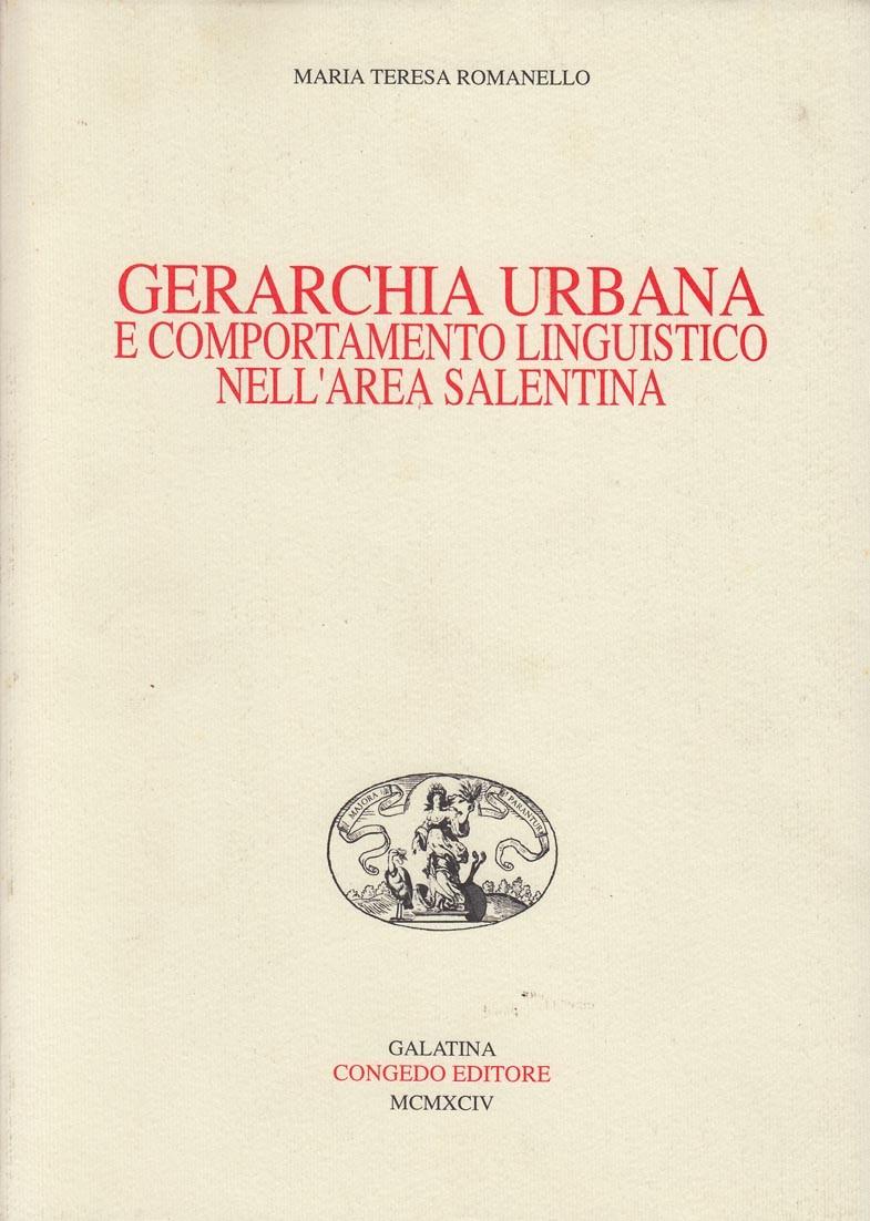 Gerarchia urbana e comportamento linguistico nell'area salentina