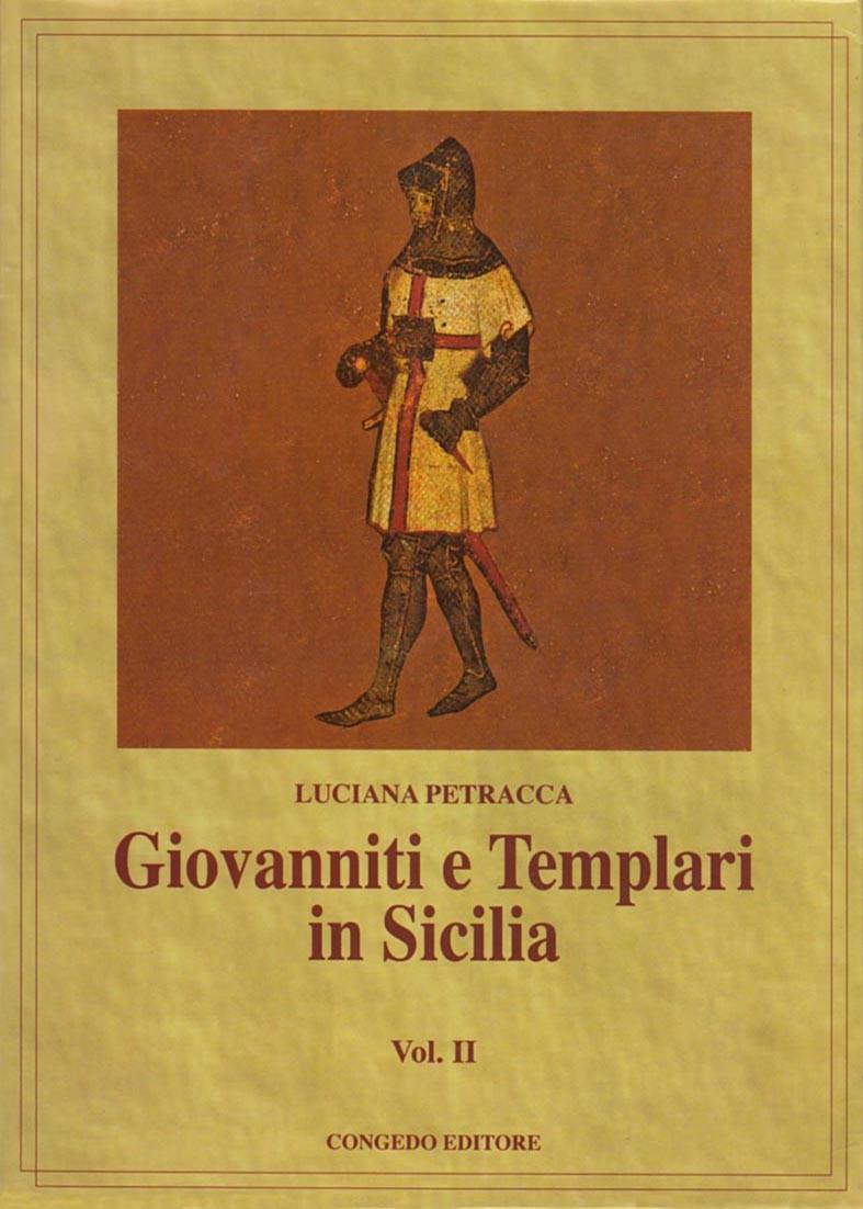 Giovanniti e Templari in Sicilia. Vol. II