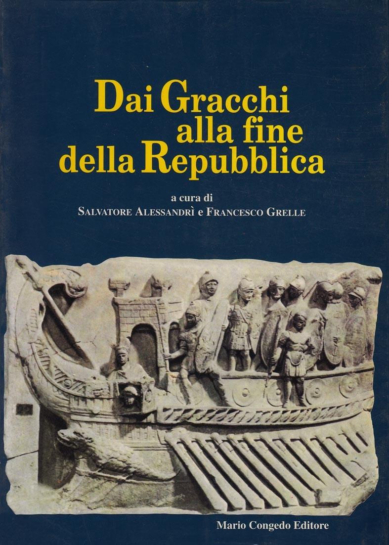 Dai Gracchi alla fine della Repubblica. Ἱστορίη 2
