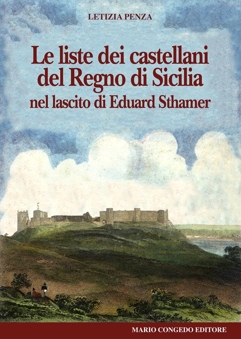 Le liste dei castellani del Regno di Sicilia nel lascito di Eduard Sthamer