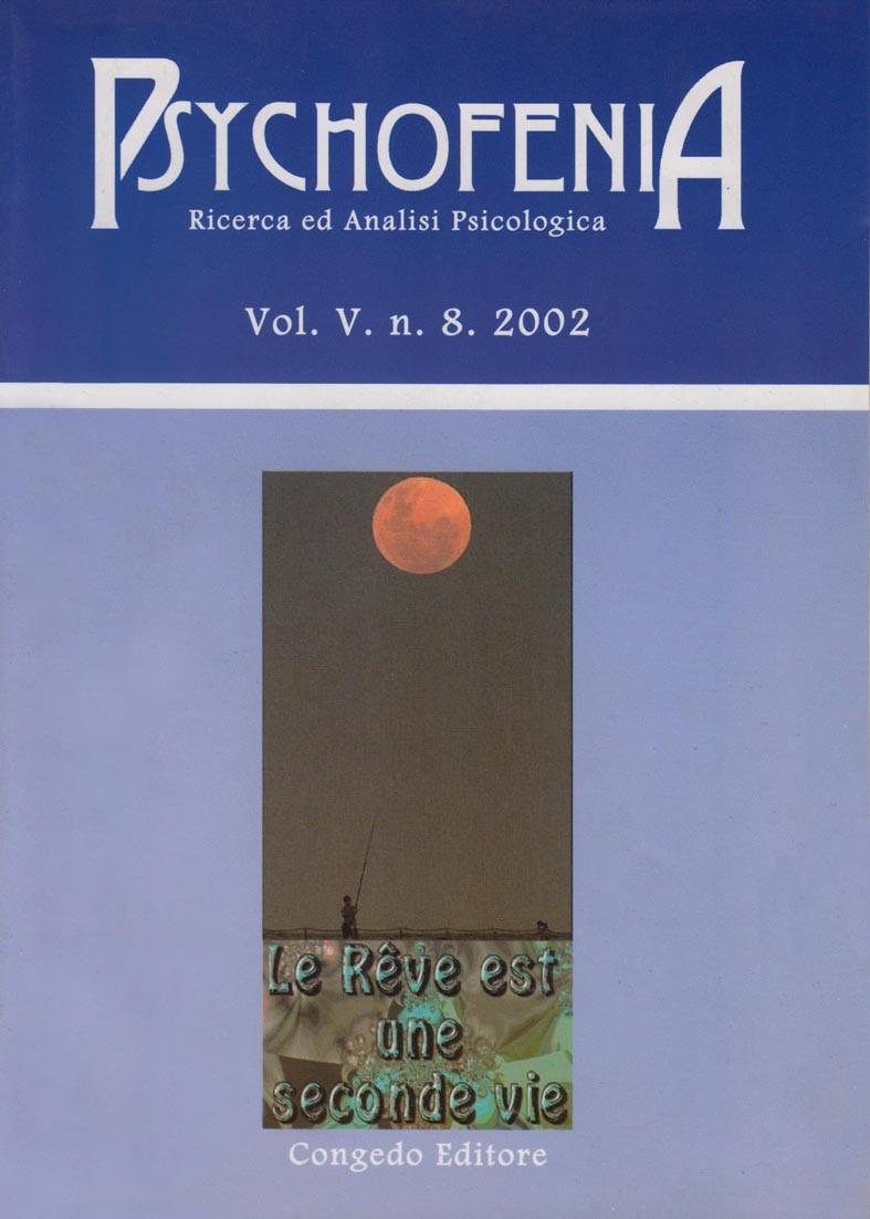 Psychofenia. Ricerca ed Analisi Psicologica. V.8.2002