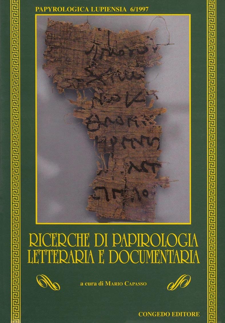 Ricerche di papirologia letteraria e documentaria