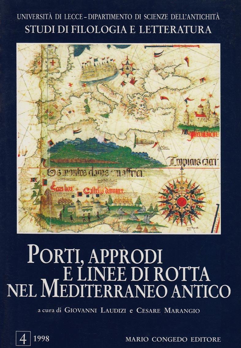 Porti, approdi e linee di rotta nel Mediterraneo antico. Studi di Filologia e Letteratura. 4