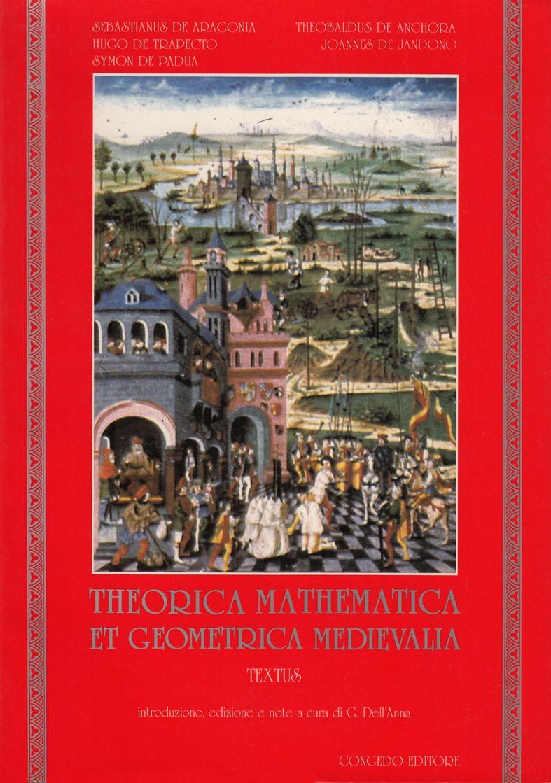 Theorica mathematica et geometrica medievalia – Textus