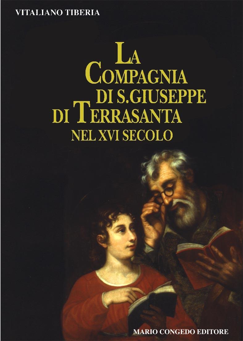 La compagnia di S. Giuseppe di Terrasanta nel XVI secolo