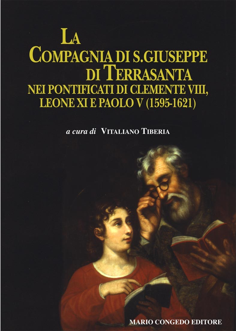 La compagnia di S. Giuseppe di Terrasanta nei pontificati di Clemente VIII, Leone XI e Paolo V (1595-1621)
