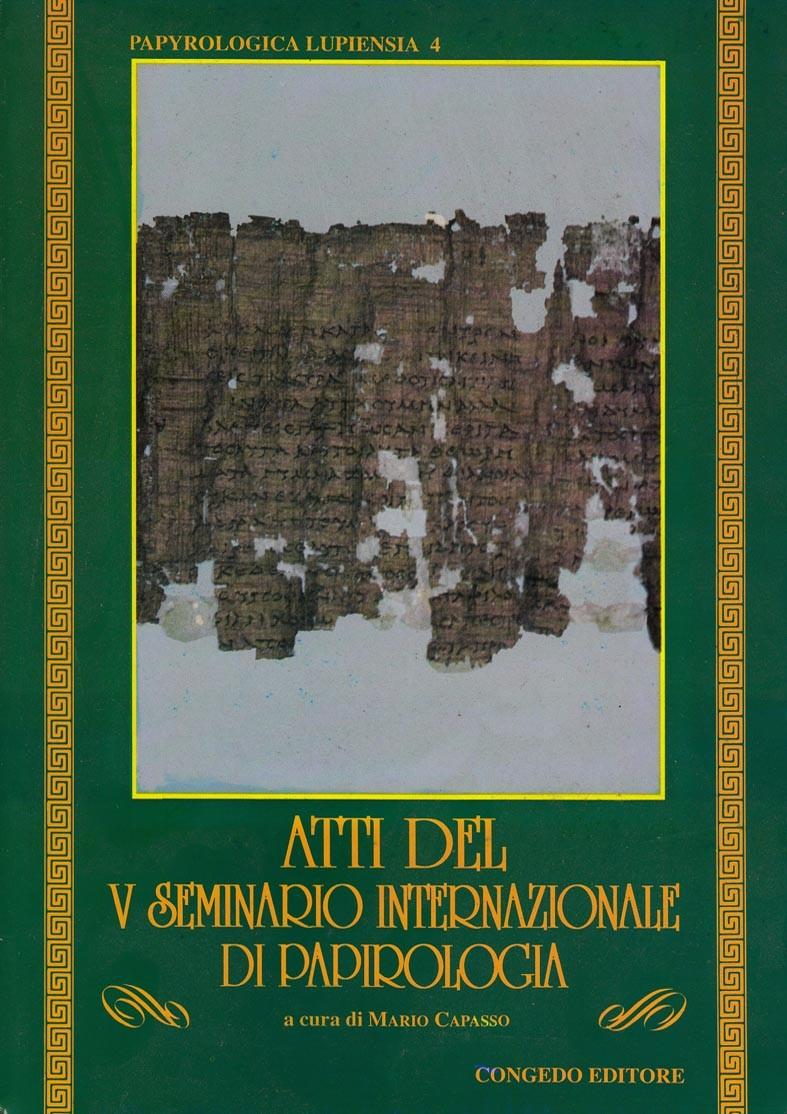 Atti del V Seminario Internazionale di papirologia