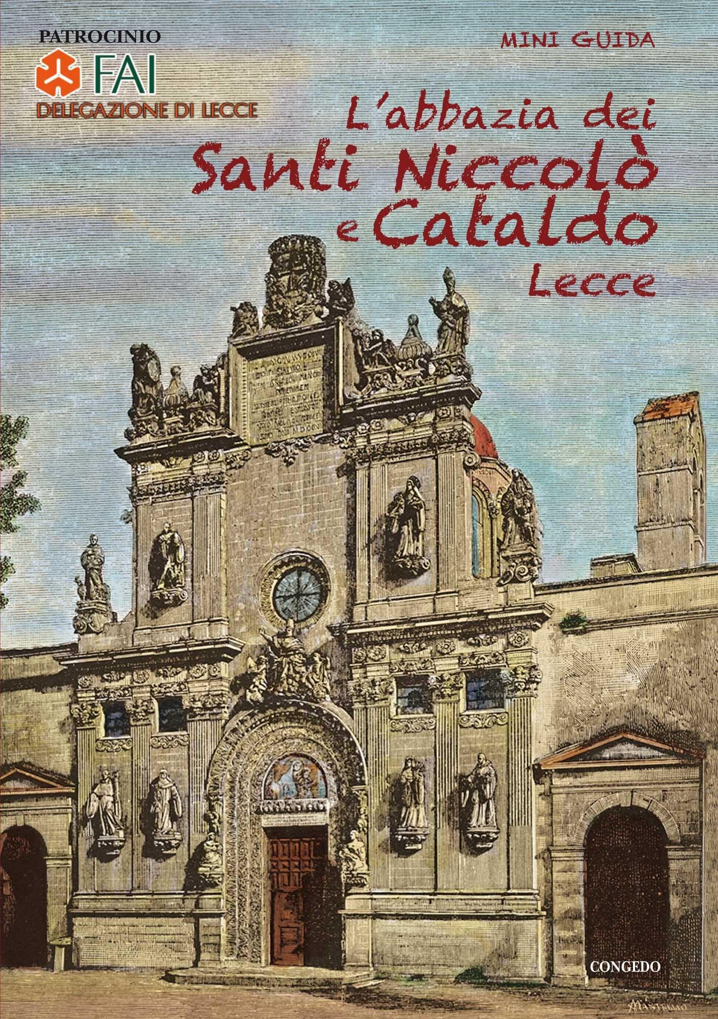 L'abbazia dei    Santi Niccolò   e Cataldo  Lecce