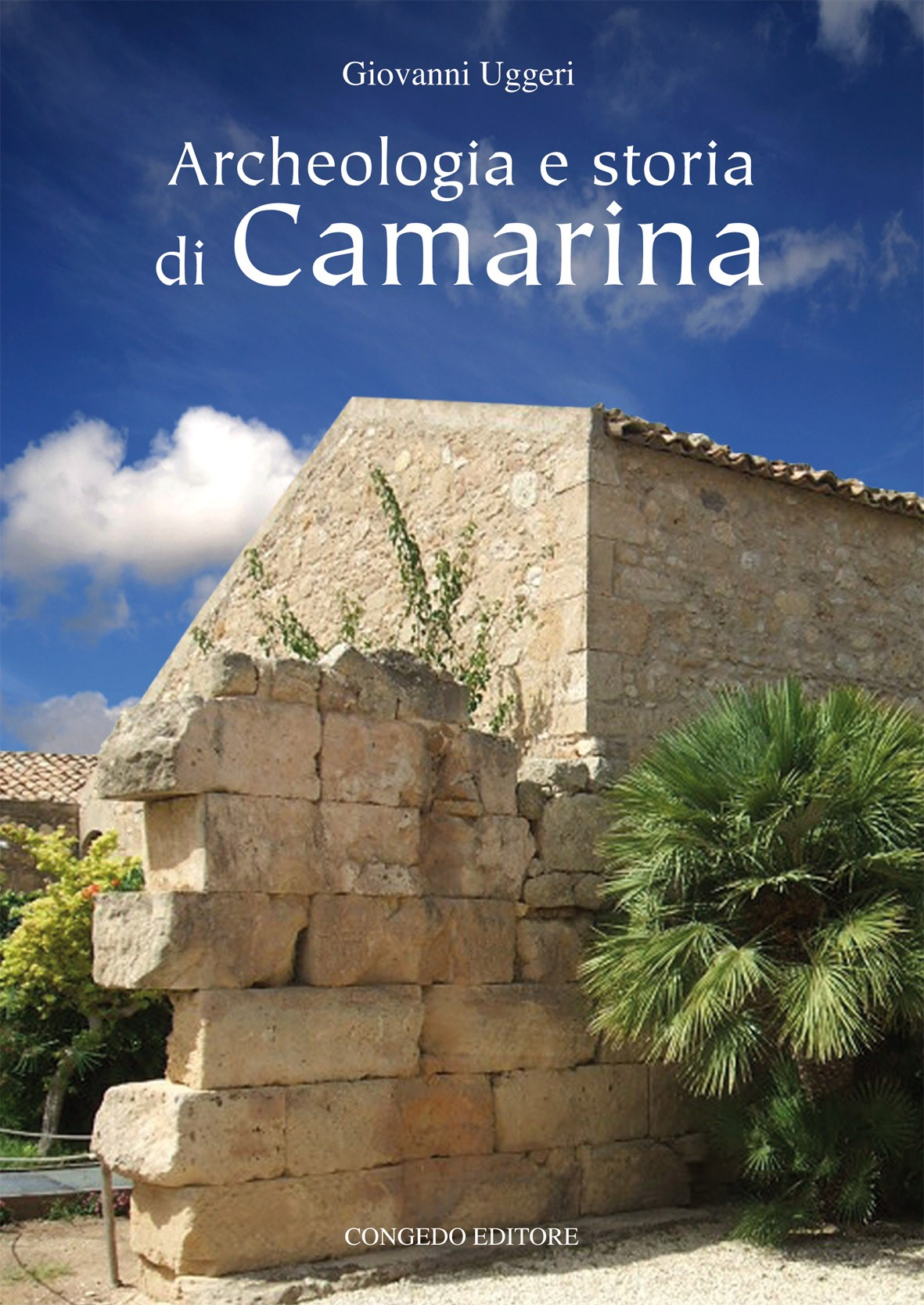 Archeologia e storia di Camarina