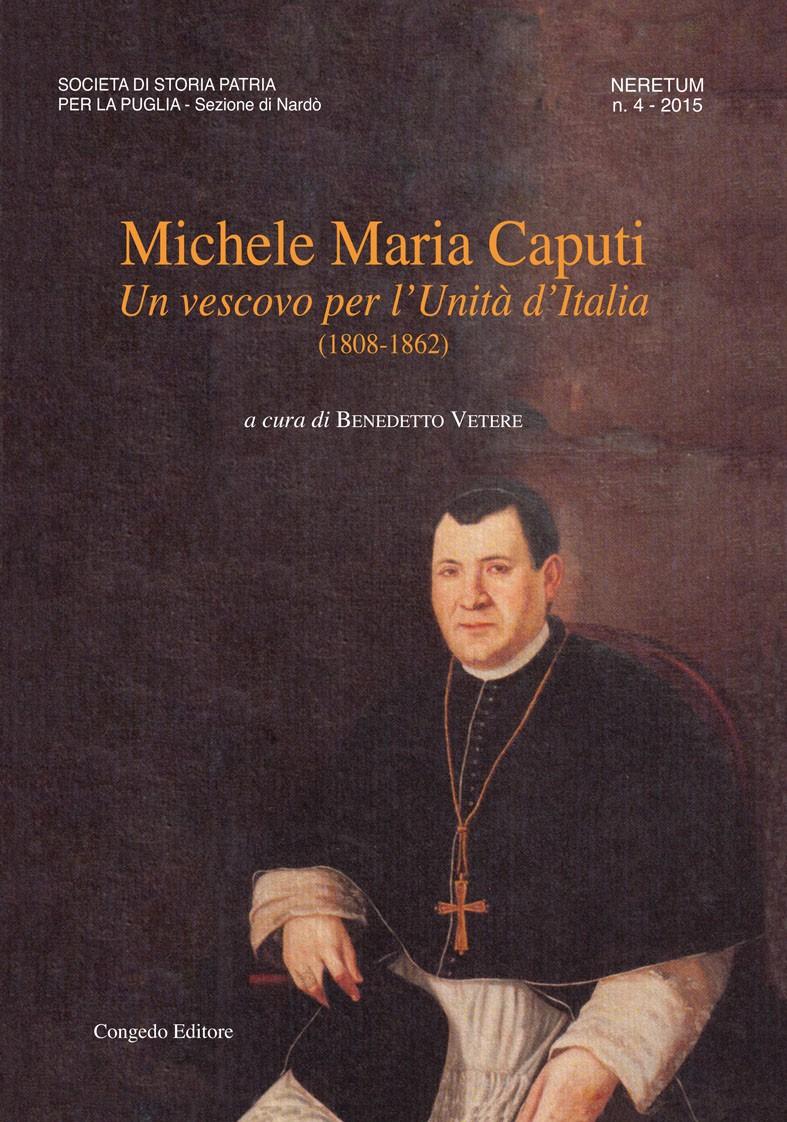 Michele Maria Caputi. Un vescovo per l'Unità d'Italia (1808-1862)