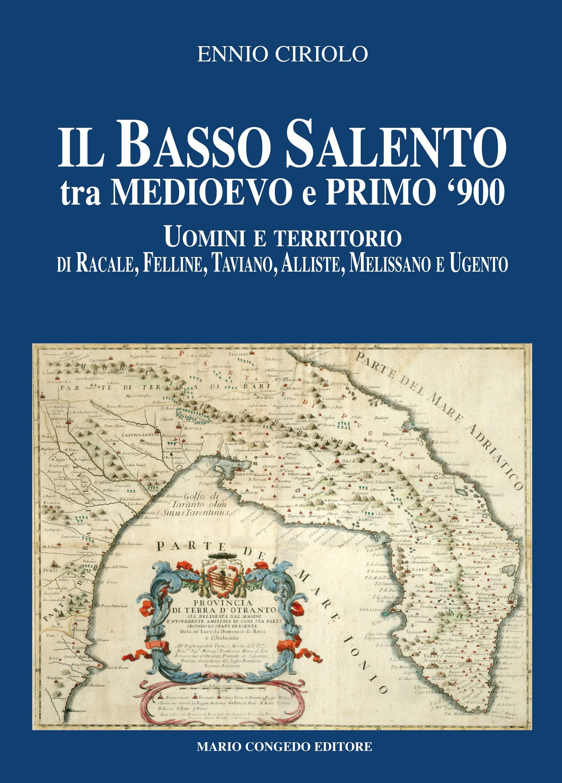 Il Basso Salento tra Medioevo e primo '900