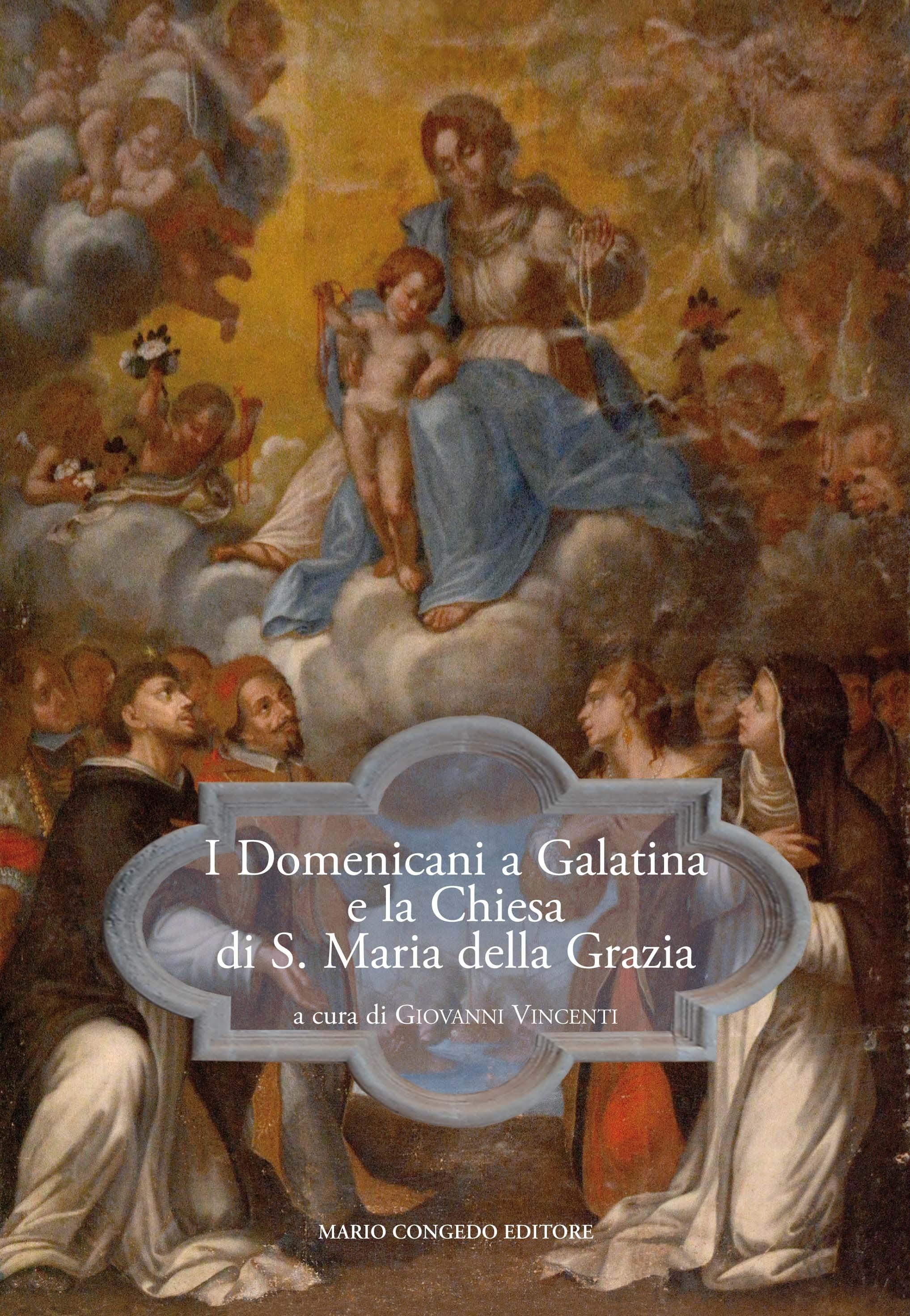 I Domenicani a Galatina e la Chiesa di S. Maria della Grazia